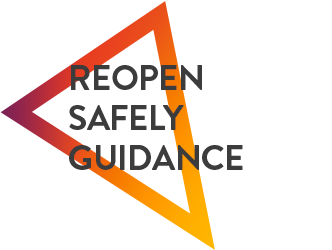Guidance to reopening safely